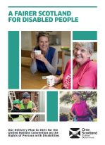 Cover of The Scottish Government's 'A Fairer Scotland For Disabled People' Delivery Plan.